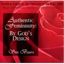 Authentic Femininity: By His Design - Sue Baars