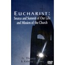 Eucharist: Source and Summit of Our Life and Mission of the Church (DVD) - Fr. Loya & K. Zeno
