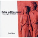 Dating and Discernment: Discovering God's Will for Our Lives (CD) Steve Pokorny