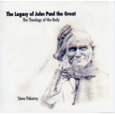 The Legacy of John Paul the Great: The Theology of the Body (CD) Steve Pokorny