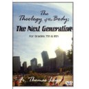 The Theology of the Body for the Next Generation (DVD) Fr. Thomas Loya