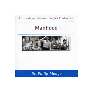 Manhood - Dr. Philip Mango