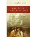 The Love that Satisfies - Christopher West