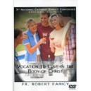 Vocation to Love in the Body of Christ - Fr. Robert Faricy