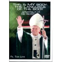 This is MY Body:The Language of the Body - Speaking a Lie or Telling the Truth - Fr. Thomas Loya