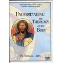Understanding the Theology of the Body (DVD) - Fr. Thomas J. Loya