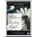 Personal Transformation: Healing the Past - Dr. Phil Mango