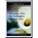 Beyond the Aisle: The Redemption of Real Love - Greg & Julie Alexander