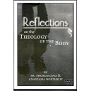Reflections on the Theology of the Body-Fr. Loya & A. Northrop