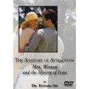 The Anatomy of Attraction: Men, Women and the Mystery of Love - Dr. Edward Sri