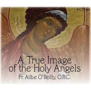 MP3 Holy Angels 2 - St. Michael the Archangel - Fr. Ailbe O'Reilly