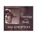 The Theology of the Body in Depth - Part 4 - Christopher West MP3