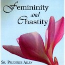 MP3 Femininity and Chastity - Sr. Prudence Allen