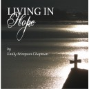 Living in Hope - Emily Stimpson Chapman