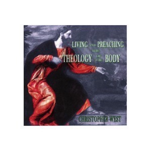 MP3 - 01 Living and Preaching the Theology of the Body - Christopher West