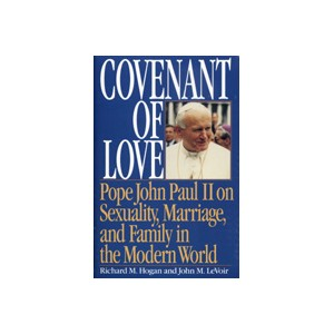 Covenant of Love (Book) - Fr. R. Hogan & Fr. J. LeVoir
