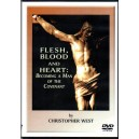 Flesh, Blood and Heart: Becoming a Man of the Covenant - Christopher West